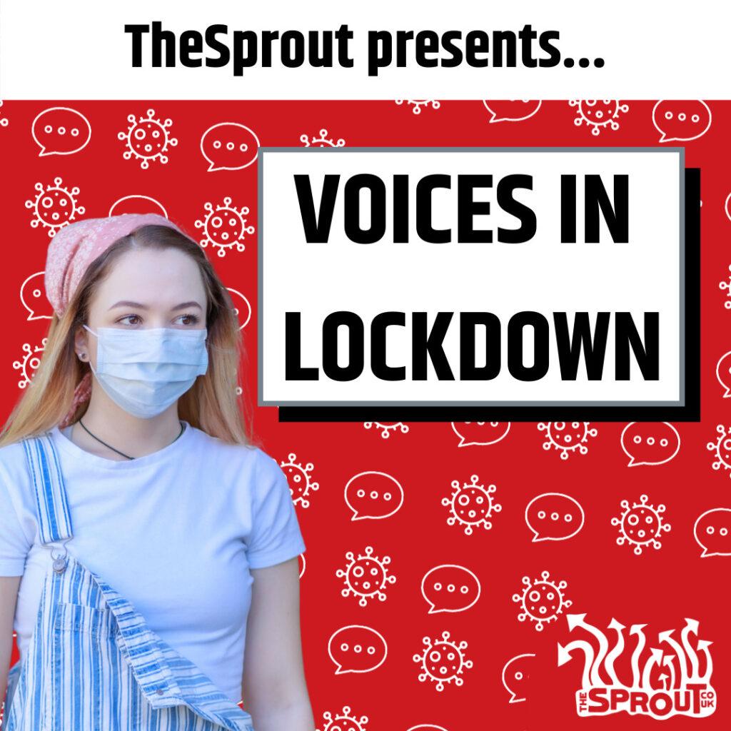 Voices in Lockdown